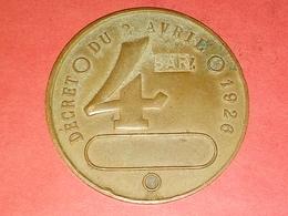 MÉDAILLE JETON DÉCRET DU 02 AVRIL 1926 4 BAR Z Refrappé Appareil à Vapeur  51 Mm 38 Gr - Francia