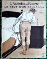 REVUE * L'ASSIETTE AU BEURRE *n°157-2/4/1904 * LE REVE D'UN BOURGEOIS * < Illustrateur  VOGEL - 1900 - 1949