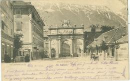 Innsbruck 1900; Triumphpforte (mit Nordkette) - Gelaufen. (Römmler & Jonas - Dresden) - Innsbruck