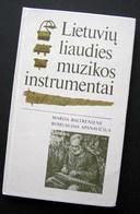 Lithuanian Book / Lietuviu Liaudies Muzikos Instrumentai 1991 - Bücher, Zeitschriften, Comics