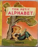 ENFANTINA PIERRE PROBST TON PETIT ALPHABET 1952 - Books, Magazines, Comics