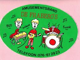 Sticker - AMUSEMENTSBAND - DE FRABERO'S - Ben-Robbert-Frank - Tel:076-612923 - Autocollants