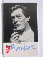 AUTOGRAPHE - DEDICACE - CARTE SIGNEE - ROGER LANZAC - Autographs