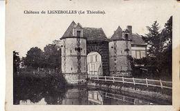 61 - Château De LIGNEROLLES - ( Le Thieulin ) - France
