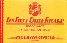 Buvard Ancien LES FILS D EMILE RICARD - NEGOCIANTS - VINS D ORIGINE - FROTIGNAN - Liqueur & Bière
