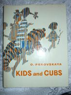 Soviet Russian Book - Book For Children - In English - Perovskaya O. Kids And Cubs / Children And Animals. - Other