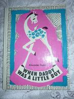 Soviet Russian Book - Book For Children - In English - Raskin A. When Daddy Was A Little Boy. - Other