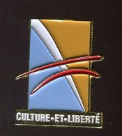 Pin's - CULTURE ET LIBERTE - Badges