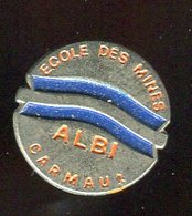 Pin's - ALBI écoles Des Mines - Tarn - Villes