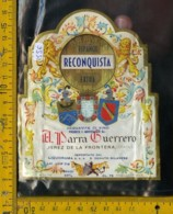 Etichetta Vino Liquore Brandy Reconquista Spagna - Etichette