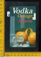 Etichetta Vino Liquore Vodka Orange Bolscioi - Etichette