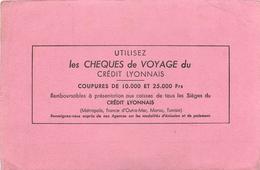 Buvard Ancien CREDIT LYONNAIS - CHEQUES DE VOYAGE - Banque & Assurance