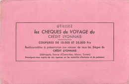Buvard Ancien CREDIT LYONNAIS - CHEQUES DE VOYAGE - Bank & Insurance