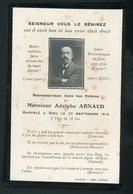 SOUVENIR MORTUAIRE  - DE ADOLPHE ARNAUD +1914 - Overlijden