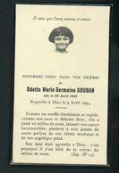 SOUVENIR MORTUAIRE  - DE ODETTE MARIE GERMAINE SOUDAN (°1925 - + 1934) - Obituary Notices