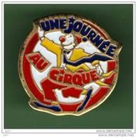 UNE JOURNEE AU CIRQUE *** 0064 - Badges