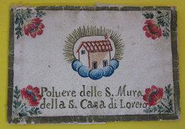 Polvere S. Mura Della S. Casa Di Loreto Reliquia Santino - Santini