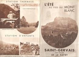 L'été Au Pied Du Mont Blanc Saint Gervais Les Bains Et Le Fayet (Haute Savoie) Des Années 1950?. - Tourism Brochures