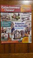 COLLECTIONNEUR CHINEUR N°32 FAIENCES DE QUIMPER  CARTES POSTALES DE MEGEVE ET 4X4 JOUSTRA - Collectors
