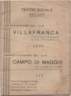 Teatro Sociale Di Belluno: Programma Delle Opere Del 5 E 6 Novembre 1932 Con Trama Delle Opere Rappresentate - Libri, Riviste, Fumetti