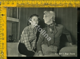 Personaggio Cinema Musica Teatro Cantanti Spettacolo Vivi Gioi E Luigi Cimara - Chanteurs & Musiciens