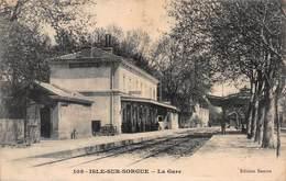 CPA ISLE-SUR-SORGUE - La Gare - L'Isle Sur Sorgue
