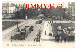 CPA - La Place Du Palais De Justice, Avenue Bien Animée, Tramways - TOURS 37 Indre Et Loire - L L N° 253 - Recto-Verso - Tours