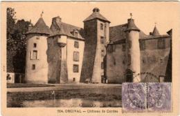 6ZO 742 CPA - ORCIVAL - CHATEAU DE CORDES - Frankreich