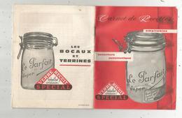 Publicité, Les Bocaux LE PARFAIT Super ,carnet De Recette, 20 Pages, 2 Scans ,frais Fr 2.25 E - Publicités