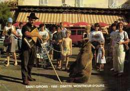 SAINT GIRONS 1988 DIMITRI ,MONTREUR D'OURS  RV Photo André Ortet - Saint Girons