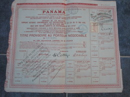 Compagnie Universelle Du CANAL INTEROCEANIQUE DE PANAMA - Titre Provisoire Au Porteur Négociable - Navigation