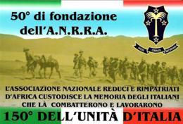 [MD2603] CPM - 150° DELL'UNITA' D'ITALIA- 50° DI FONDAZIONE A.N.R.R.A. - REDUCI - TIRATURA LIMITATA - NV - Storia