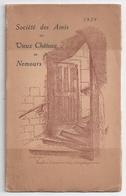 """Annuaire 1929 """"Société Des Amis Du Vieux Château De Nemours"""" -compte-rendu 1928/1929 - Ile-de-France"""