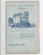 """Annuaire 1925 """"Société Des Amis Du Vieux Château De Nemours"""" -compte-rendu 1921/1925 - Ile-de-France"""