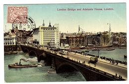 LONDON - London Bridge And Adelaide House - Carte Colorisée / Colored Card - River Thames