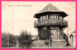Ver Sur Mer - Le Chalet - Café Restaurant - 1906 - Edit. M.T.I.L. - France
