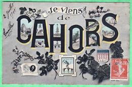 CAHORS - JE VIENS DE CAHORS - CARTE MULTIVUES - Cahors