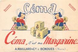 Buvard Ancien MARGARINE CEMA - A.MAILLARD ET COMPAGNIE - BONDUES - Produits Laitiers