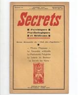 Secrets Psychiques Psychologiques Et Médicaux N°13. Janvier 1935 + N°14 - Books, Magazines, Comics