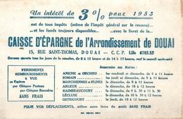 Buvard Ancien CAISSE D EPARGNE ARRONDISSEMENT DE DOUAI - ANICHE SOMAIN ARLEUX - Banque & Assurance