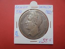 Léopold 1er. 5 FRANCS 1833 ARGENT POS.B - 1831-1865: Leopold I