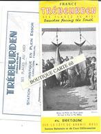 22- TREBEURDEN -RETOUR DE PECHE AUX THONS GEANTS   - DEPLIANT GUIDE TOURISTIQUE - Trébeurden