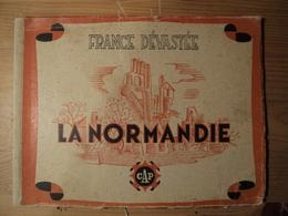 WW2. LA NORMANDIE. COLLECTION FRANCE DEVASTEE. CAP. ANNEES 45 / 50 CLICHES LEGENDES DE LOCALITES NORMANDES DETRUITES PA - Livres