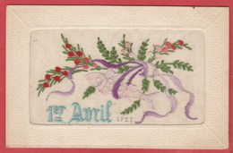 CPA: Carte Brodée - 1er Avril - Poisson D'avril - Ricamate
