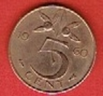 NETHERLANDS #  5 CENT FROM 1960 - [ 3] 1815-… : Kingdom Of The Netherlands