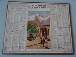 Almanach Des Postes De 1932  Les Terrasses Et La Meijé Dans Les Alpes - Calendriers
