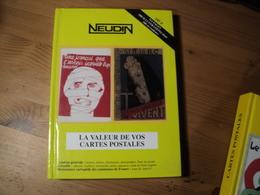 LOT DE 2 CATALOGUES ARGUS NEUDIN. CARTES POSTALES. 1998 / 2001 HISTORIQUE / THEMES / ILLUSTRATEURS / PHOTOGRAPHES / EDI - Livres