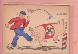 OLD POSTCARD - MILITARY  - WWII - 1945 - NAZI PIG AND DUTCH FARMER - Weltkrieg 1939-45