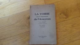 La Voirie Dans Le Departement De L'Aveyron 1932 - Midi-Pyrénées