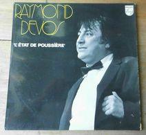 """Vinyle """"Raymond DEVOS"""" """"L'état De Poussière"""" - Comiques, Cabaret"""